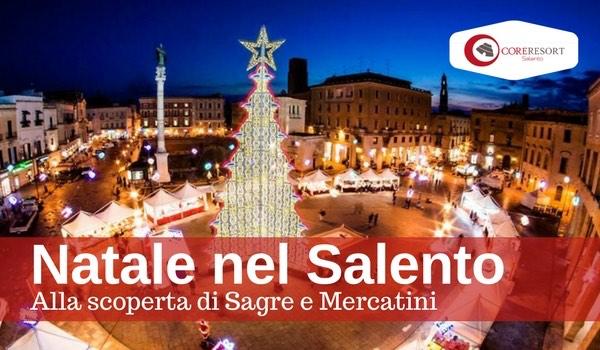 Mercatini Di Natale Lecce.Alla Scoperta Di Sagre E Mercatini Di Natale Nel Salento